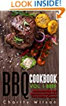 BBQ Cookbook Vol. 1 Beef: Mouthwateri...