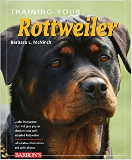 Training Your Rottweiler (Training Your Dog Series): B. McNinch