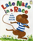 Late Nate in a Race (I Like to Read)