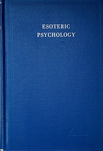 Treatise on Seven Rays: Esoteric Psychology v.2: Esoteric Psychology Vol 2 (A Treatise on the Seven Rays)