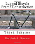 Lugged Bicycle Frame Construction: Th...