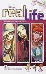 Real Life - Tome 1 - Trop beau pour �tre vrai par Disney