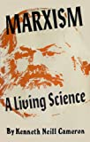 img - for Marxism: A Living Science book / textbook / text book