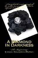 A Diamond In Darkness