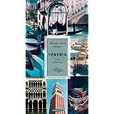 """Venedig: Eine Verf�hrung. Oasen f�r die Sinnevon """"Hanns-Josef Ortheil"""""""