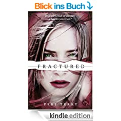 Fractured (Slated Trilogy) (English Edition)