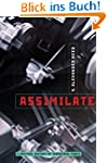 Assimilate: A Critical History of Ind...