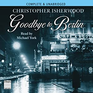 Goodbye to Berlin | [Christopher Isherwood]