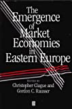 img - for The Emergence of Market Economies in Eastern Europe book / textbook / text book