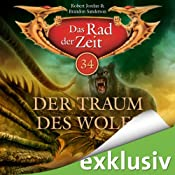 H&ouml;rbuch Der Traum des Wolfs (Das Rad der Zeit 34)
