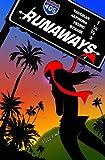 Runaways Volume 6: Parental Guidance Digest