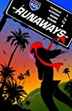Runaways, Vol. 6: Parental Guidance (0785119523) by Brian K. Vaughan
