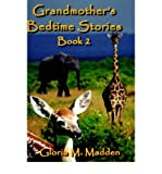 img - for [ GRANDMOTHER'S BEDTIME STORIES BOOK 2 ] By Madden, Gloria M ( Author) 2002 [ Hardcover ] book / textbook / text book