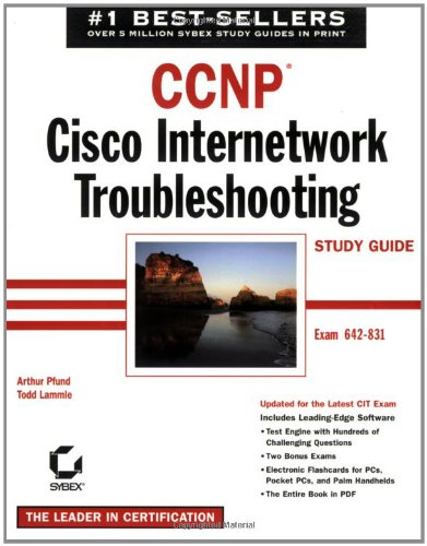 CCNP: Cisco Internetwork Troubleshooting Study Guide (643831)