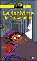 Francette top secrète : Le fantôme de Trucmachin