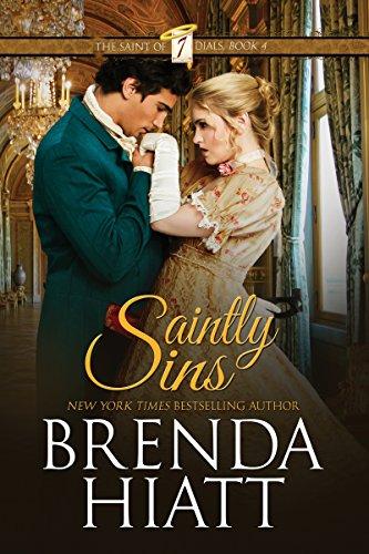 Book: Saintly Sins (The Saint of Seven Dials Book 4) by Brenda Hiatt