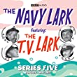 "The ""Navy Lark"" and the TV Lark: Series 5 (BBC Audio)"