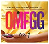 echange, troc Omfgg-Original Music Feat. On Gossip Girl - Omfgg: Original Music Featured on Gossip Girl No 1