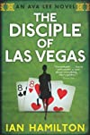 Disciple of Las Vegas: An Ava Lee Novel