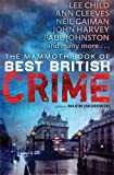 Mammoth Book of Best British Crime (Mammoth Books) (1780337930) by Maxim Jakubowski
