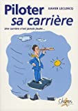 Piloter sa carri�re