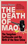 The Death of Mao: The Tangshan Earthq...