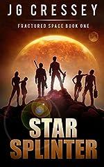 Star Splinter (Fractured Space Series Book 1)