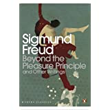 Beyond the Pleasure Principle: And Other Writings (Penguin Modern Classics)by Sigmund Freud