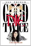 img - for The Good Die Twice (1st Chase Dagger Mystery) book / textbook / text book