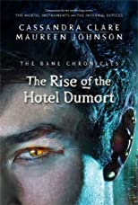 The Rise and Fall of the Hotel Dumort