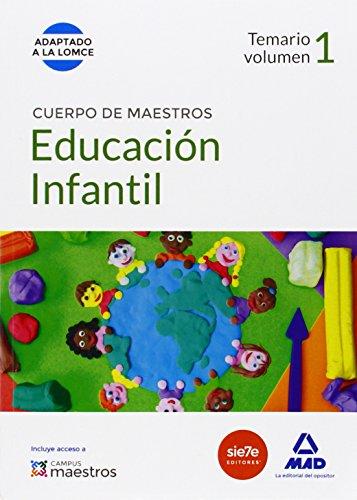 CUERPO DE MAESTROS EDUCACION INFANTIL. TEMARIO VOLUMEN 1