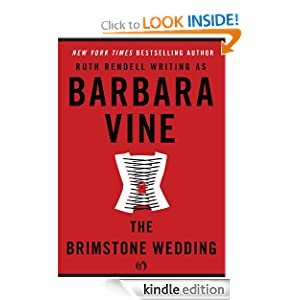 Kindle Book Bargains: The Brimstone Wedding, by Ruth Rendell (written under the name Barbara Vine). Publisher: Open Road (February 22, 2011)