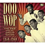 Doo Wop The R&B Vocal Group Sound 1950 to 1960by V/A Rhythm and Blues