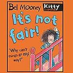 It's Not Fair | Bel Mooney