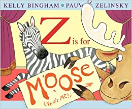 Z Is For Moose Summary Z Is for Moose  Booklist
