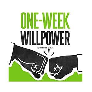 One-Week Willpower Audiobook