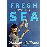 Fresh From the Sea ~ Clodagh McKenna