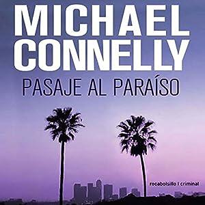 Pasaje al paraíso [Passage to Paradise] (Trunk Music) Audiobook