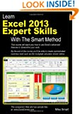 Learn Excel 2013 Expert Skills with The Smart Method: Courseware Tutorial teaching Advanced Techniques