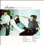 Songtexte von Whistler - Faith in the Morning