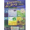 Calendrier des semis 2015 : Biodynamique