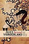 Alice Beyond Wonderland: Essays for t...