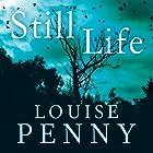 Still Life: Chief Inspector Gamache Book 1 Hörbuch von Louise Penny Gesprochen von: Adam Sims