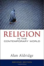 Religion in the Contemporary World A Sociological Introduction by Alan Aldridge