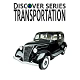 Transportation: Discover Series Picture Book for Kids (Kindle Kids Library)