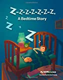 img - for By Mifflin Lowe Z-Z-Z-Z-Z-Z-Z-Z. A Bedtime Story (1st First Edition) [Paperback] book / textbook / text book