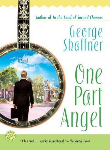 One Part Angel: A Novel