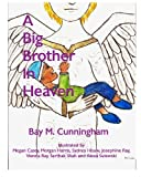 img - for A Big Brother In Heaven book / textbook / text book