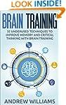 Brain Training: 32 Underused Techniqu...