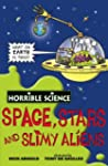 Space, Stars and Slimy Aliens (Horrib...